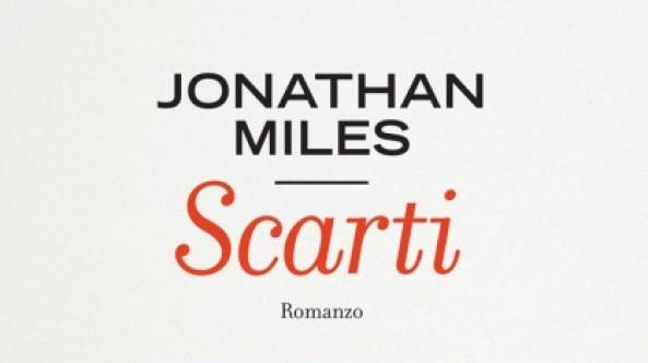Scarti, di Jonathan Miles
