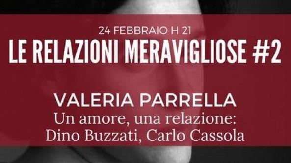 Le relazioni meravigliose, Valeria Parrella